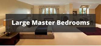 large master bedroom ideas 165 large master bedroom ideas for 2018