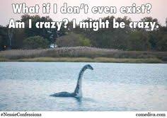 Loch Ness Monster Meme - funny illustrations if animals and objects could talk monsters