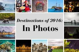 best destinations of 2016 alaska oslo and more