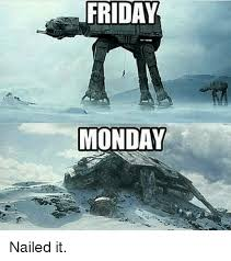 Nailed It Memes - friday elie monday nailed it meme on sizzle