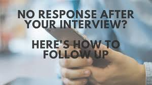 sending a resume with no job posting no response after an interview here u0027s how to send a follow up