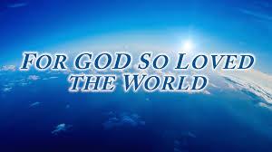 for god so loved the world united body of christ church