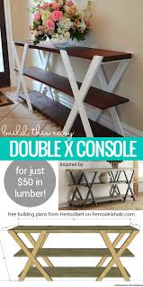 Building Plans For Picnic Table by Remodelaholic Diy Double X Console Table