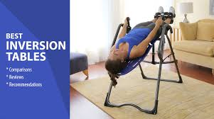 best inversion therapy table best inversion tables do not buy before reading these reviews