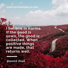 Quotes About Landscape by 75 Quotes About Karma Life Revenge And Justice