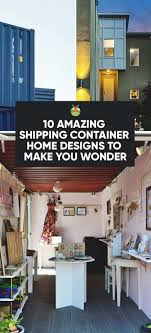 interior of shipping container homes 10 amazing shipping container home designs to you
