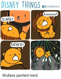 Mufasa Meme - disney things scarr father thesquarecomics mufasa partied hard
