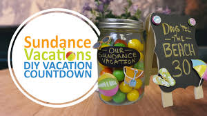 sundance vacations diy vacation countdown calendar crafts for