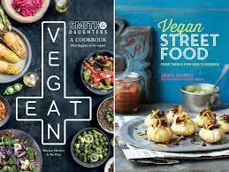 9 best vegan cookbooks the independent