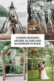 wedding arches on a budget 33 boho wedding arches altars and backdrops to rock