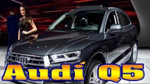 Audi Q5 Specs - 2018 audi q5 2018 audi q5 review 2018 audi q5 3 0t premium plus