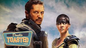 magic mike xxl double toasted mad max fury road double toasted review youtube