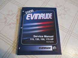 2006 evinrude 115 135 150 175 hp outboard service manual 5006580