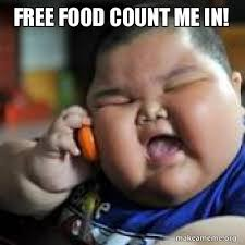 Make A Meme For Free - free food count me in make a meme