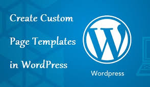 how to create custom page templates in wordpress simply codex