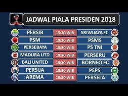 Jadwal Piala Presiden 2018 Jadwal Fase Grup Piala Presiden 2018