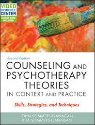 Skills And Techniques Used In Counselling Wiley Counseling And Psychotherapy Theories In Context And