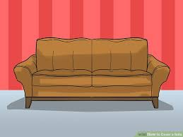 Depth Of A Sofa 3 Ways To Cover A Sofa Wikihow