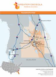 Kissimmee Florida Map by Greater Osceola Partnership For Economic Prosperity Greater