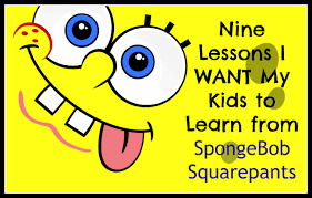 kissing the frog nine lessons i want my kids to learn from spongebob