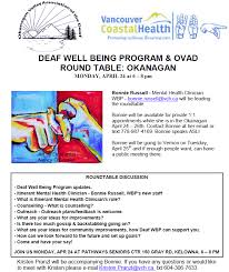 What Is Being Blind Like Deaf Well Being Program And Ovad Round Table Okanagan Vch Deaf