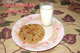 after delivery indian diet episode 1 jeera kali mirch roti for