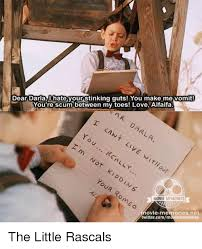 Alfalfa Meme - dear darla hate your stinking guts you make me vomit you re scum