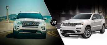 2017 jeep grand cherokee 2017 ford explorer vs 2017 jeep grand cherokee