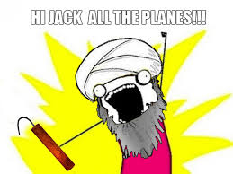 All The Meme - hi jack all the planes all the things know your meme