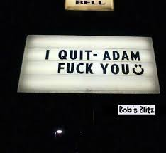 taco bell sign used as obscene resignation letter bob u0027s blitz