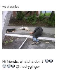 Whatcha Doin Meme - 25 best memes about whatcha doin whatcha doin memes