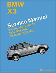 bmw x3 2006 manual bmw x3 e83 service manual 2004 2005 2006 2007 2008 2009