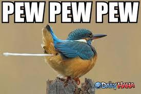 Pew Pew Pew Meme - pew pew pew pew pew by dave gibson 1656 meme center