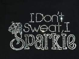 i don t sweat i sparkle i don t sweat i sparkle wallpaper pesquisa