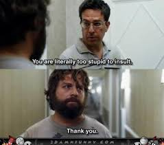 Alan Meme - alan is flattered by stu s compliment the hangover