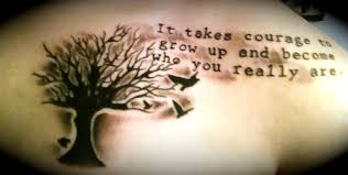 it really does take courage inspiration pinterest tattoo