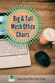 Heavy Duty Tall Drafting Chair by Best Big And Tall Mesh Office Chairs Heavy Duty Office Chairs