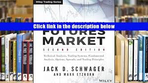 pdf a complete guide to the futures market 2e technical