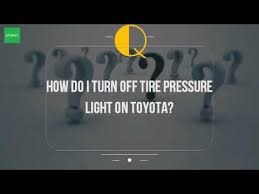 tire pressure toyota prius how do i turn tire pressure light on toyota