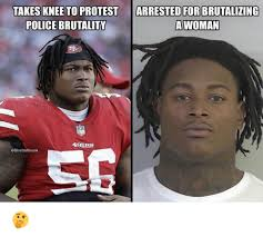 arrested for takes knee to protest police brutality brutalizing a