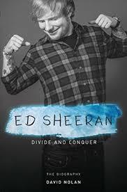 ed sheeran biography pdf ed sheeran divide and conquer by david nolan