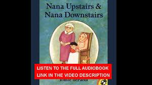 nana upstairs u0026amp nana downstairs tomie depaola audiobook