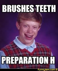 Brushing Teeth Meme - brushes teeth preparation h meme factory funnyism funny pictures