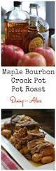 maple bourbon pot roast recipe crock pot recipes pot roast