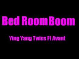 bedroom boom ying yang twins bed room boom youtube