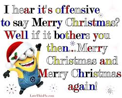 i hear it s offensive to say merry christmas pictures photos and