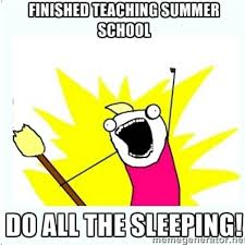 Schools Out Meme - school s out for summer begin strict napping regimen the pensive