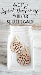make faux lasercut wood earrings with your silhouette cameo