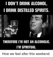 Funny Alcohol Memes - 25 best memes about im not an alcoholic im not an alcoholic