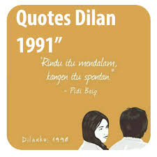 Quotes Dilan Quotes Novel Dilan Romantis 1mobile